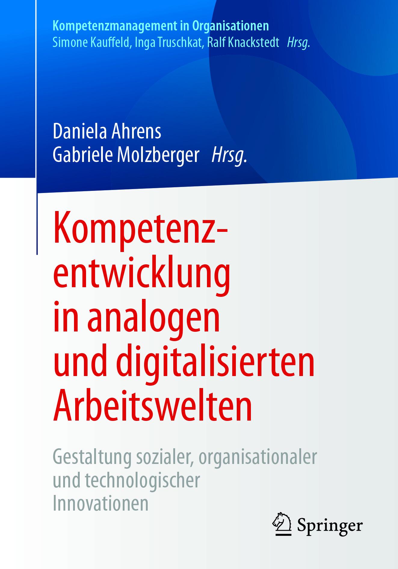 Ahrens, Daniela - Kompetenzentwicklung in analogen und digitalisierten Arbeitswelten, ebook