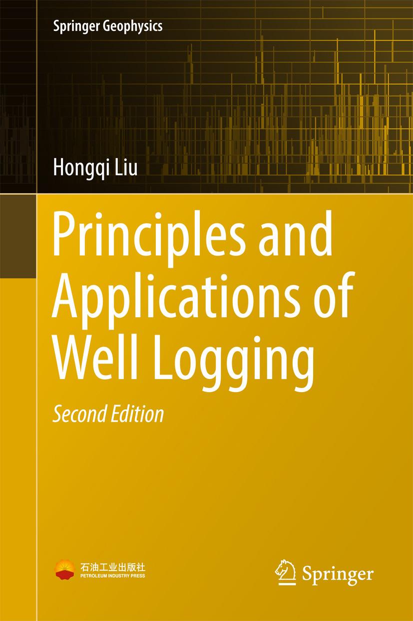 Liu, Hongqi - Principles and Applications of Well Logging, ebook