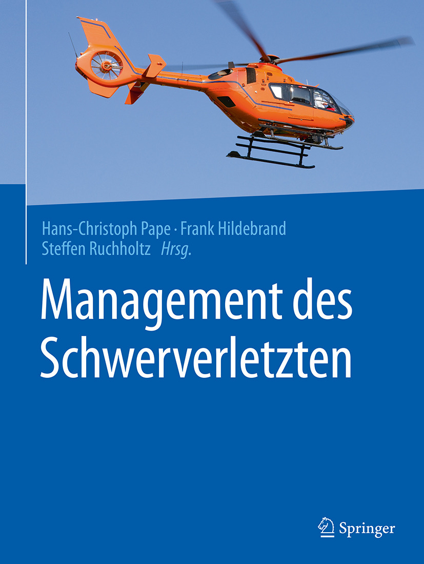 Hildebrand, Frank - Management des Schwerverletzten, ebook