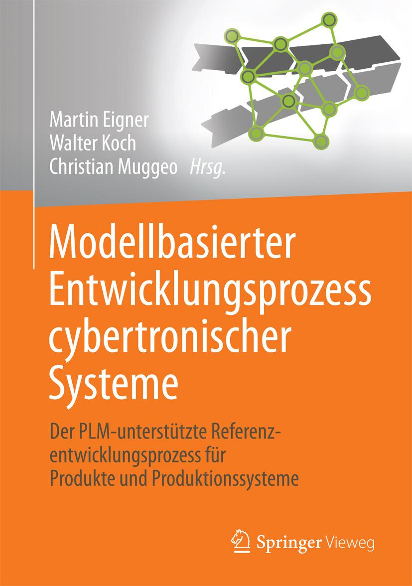 Eigner, Martin - Modellbasierter Entwicklungsprozess cybertronischer Systeme, ebook