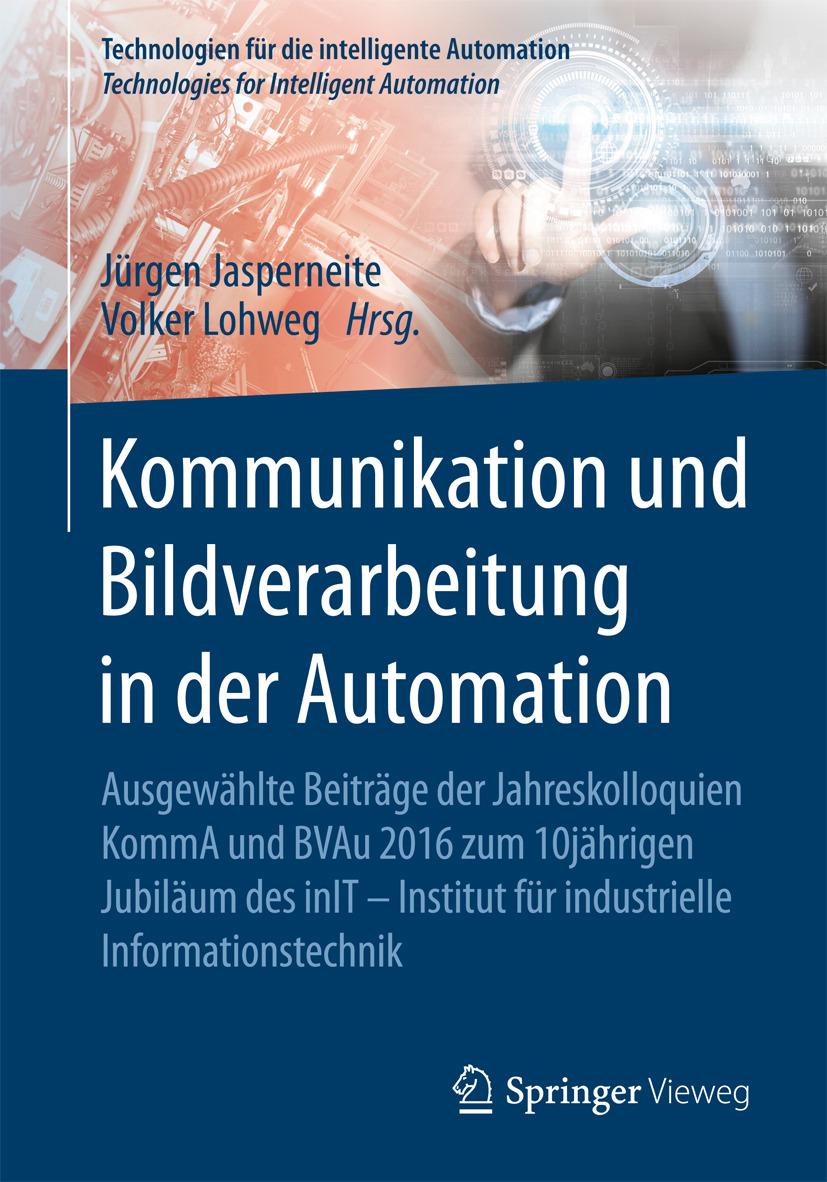 Jasperneite, Jürgen - Kommunikation und Bildverarbeitung in der Automation, ebook