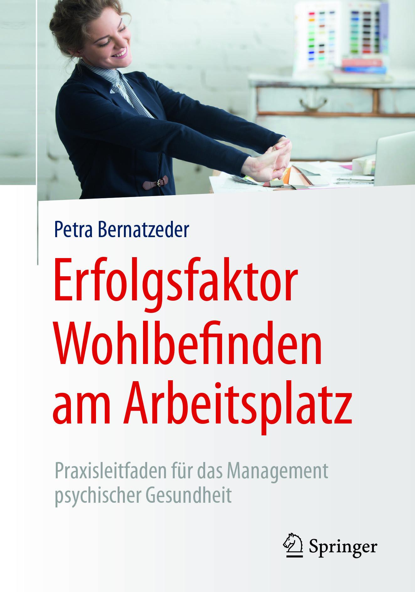 Bernatzeder, Petra - Erfolgsfaktor Wohlbefinden am Arbeitsplatz, ebook