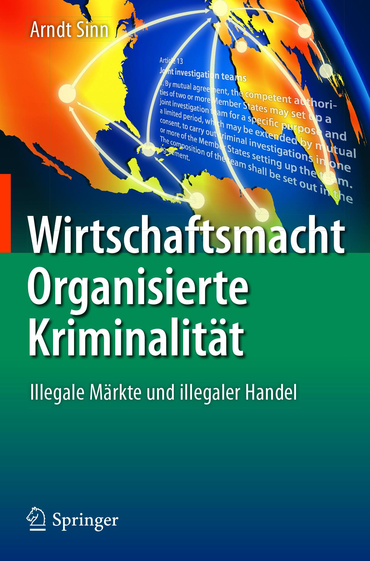 Sinn, Arndt - Wirtschaftsmacht Organisierte Kriminalität, ebook