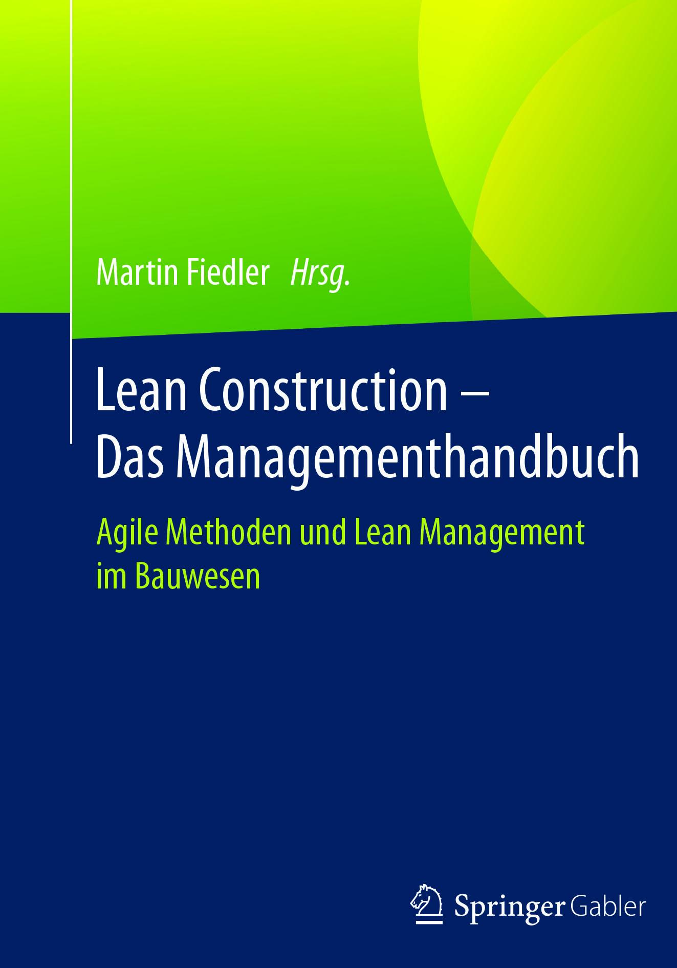 Fiedler, Martin - Lean Construction – Das Managementhandbuch, ebook