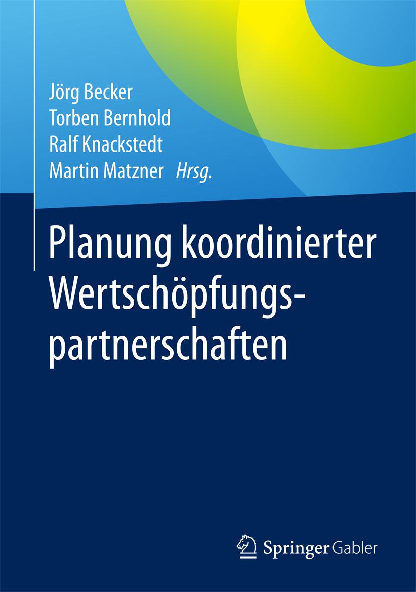 Becker, Jörg - Planung koordinierter Wertschöpfungspartnerschaften, ebook