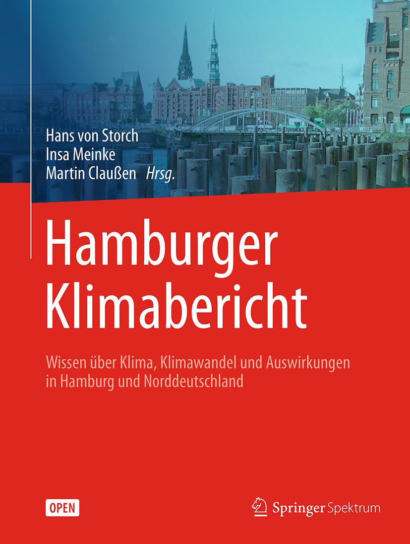 Claußen, Martin - Hamburger Klimabericht – Wissen über Klima, Klimawandel und Auswirkungen in Hamburg und Norddeutschland, ebook