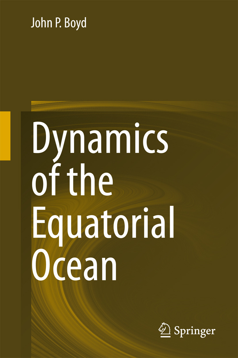 Boyd, John P. - Dynamics of the Equatorial Ocean, ebook