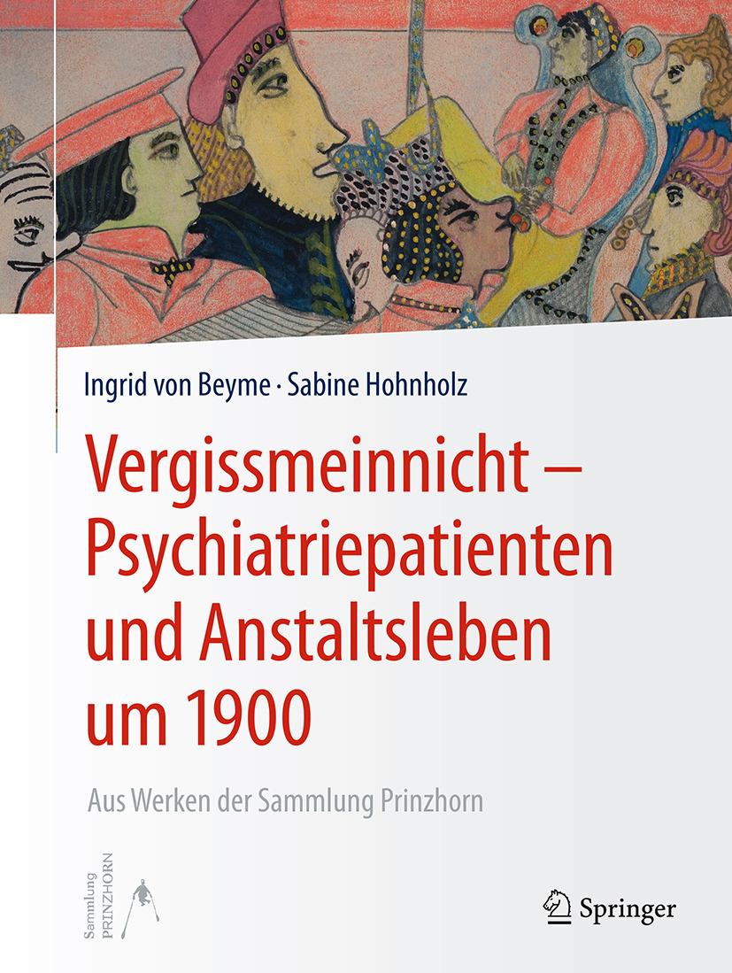 Beyme, Ingrid - Vergissmeinnicht – Psychiatriepatienten und Anstaltsleben um 1900, ebook