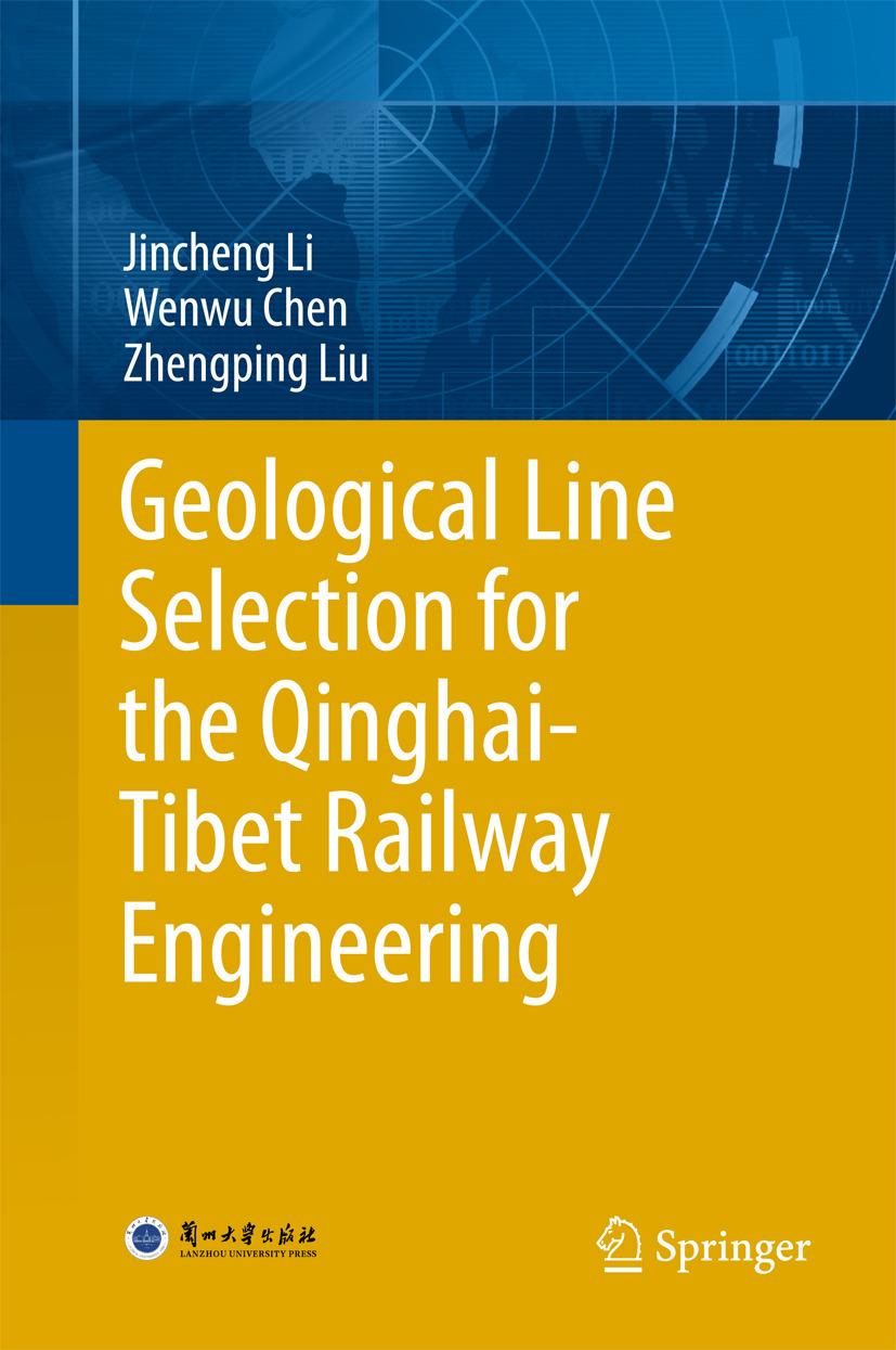 Chen, Wenwu - Geological Line Selection for the Qinghai-Tibet Railway Engineering, ebook