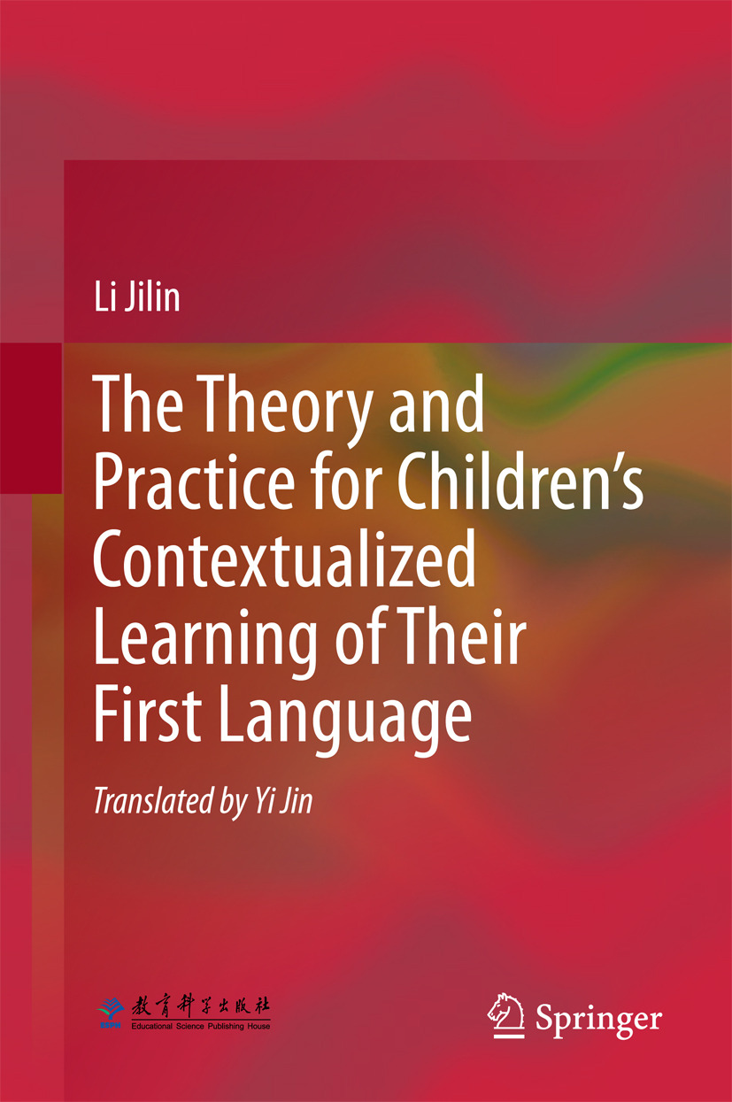 Jilin, Li - The Theory and Practice for Children's Contextualized Learning of Their First Language, ebook