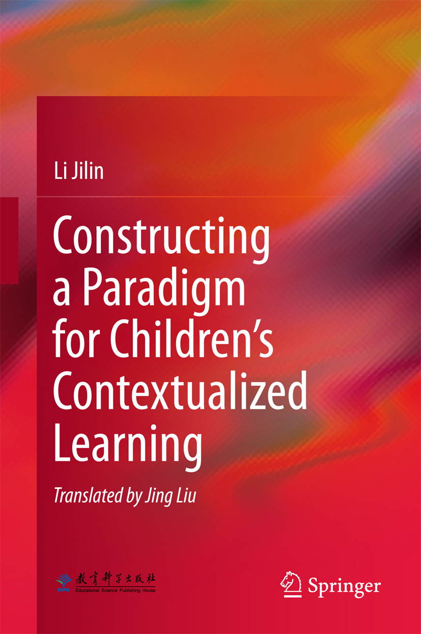 Jilin, Li - Constructing a Paradigm for Children's Contextualized Learning, ebook