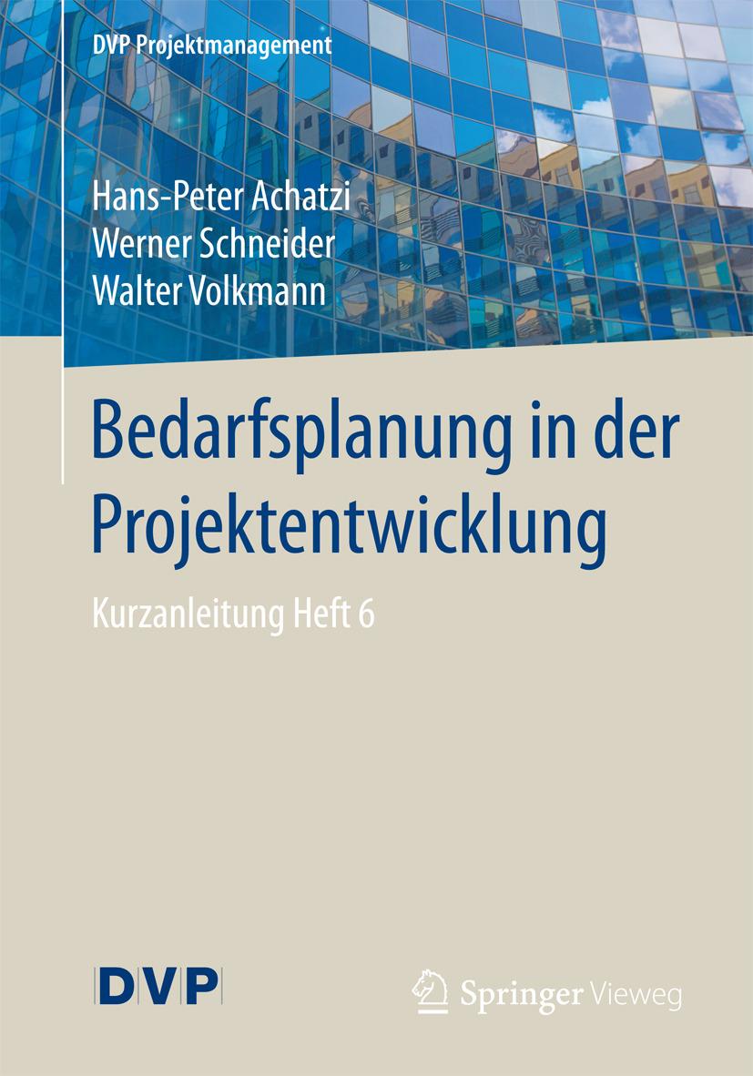 Achatzi, Hans-Peter - Bedarfsplanung in der Projektentwicklung, ebook