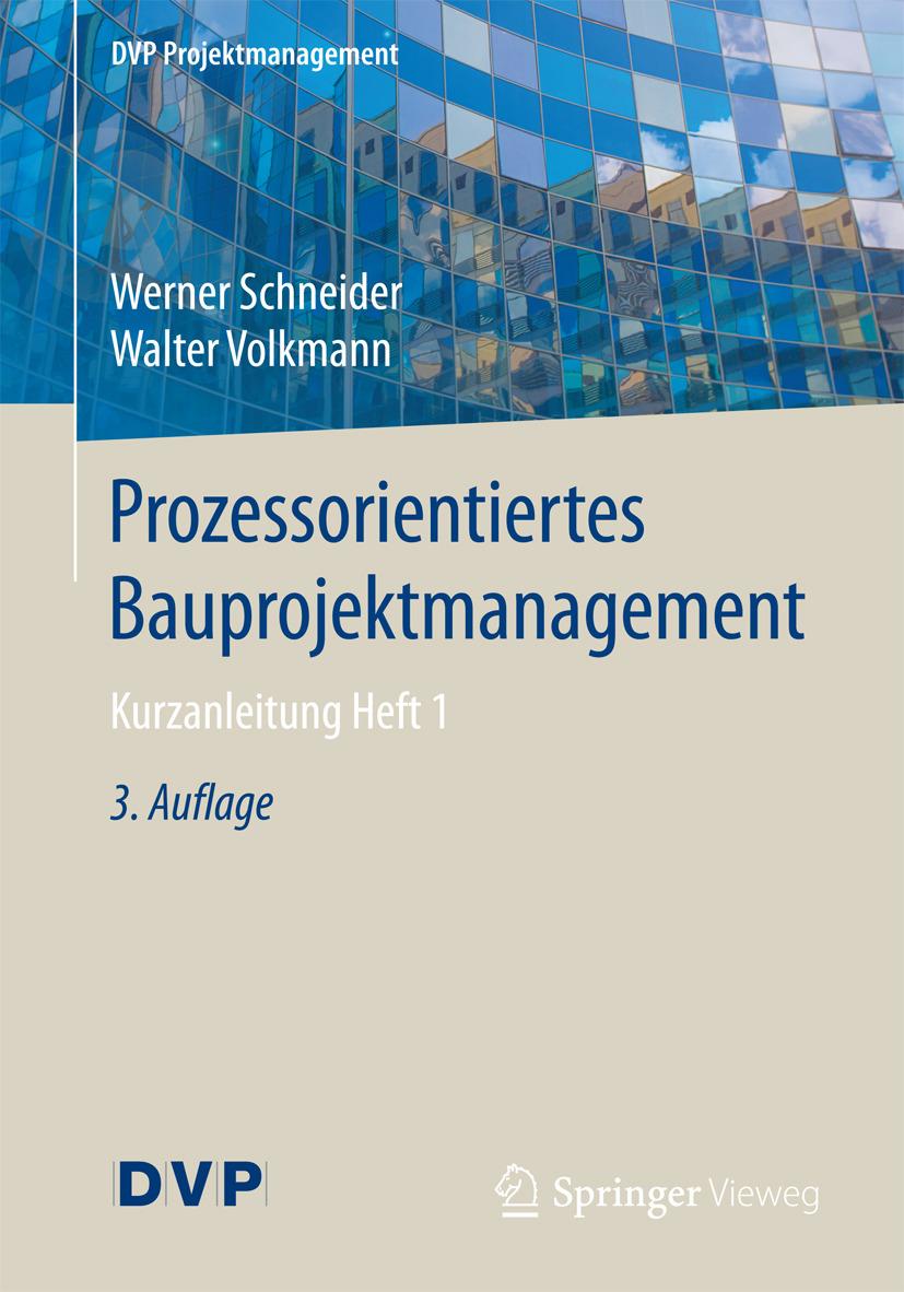 Schneider, Werner - Prozessorientiertes Bauprojektmanagement, ebook
