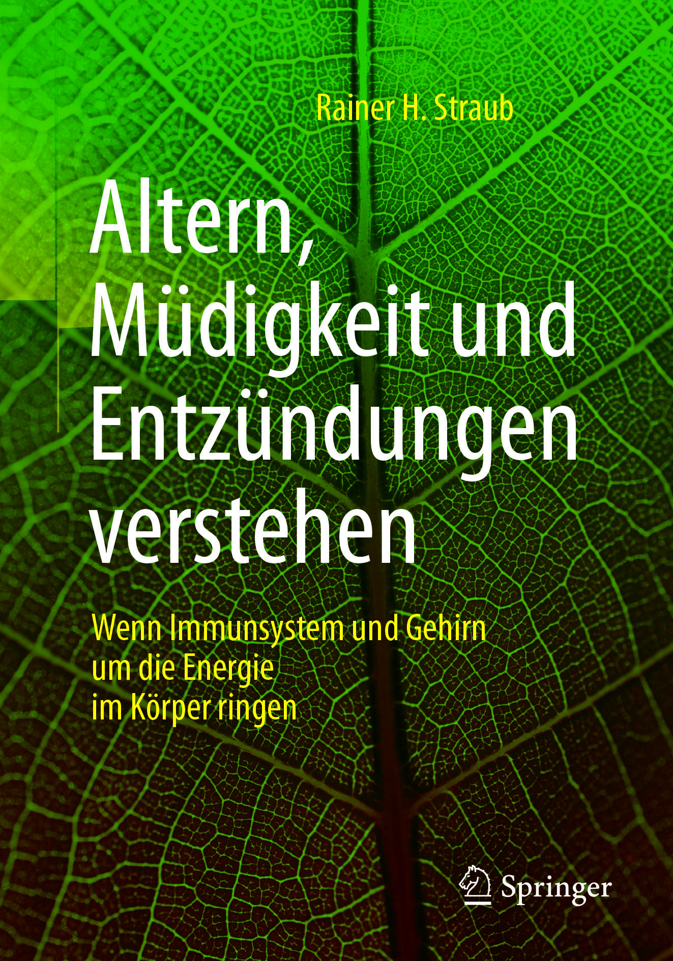 Straub, Rainer H. - Altern, Müdigkeit und Entzündungen verstehen, ebook
