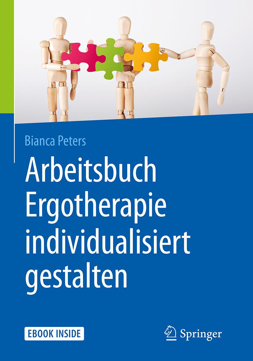 Peters, Bianca - Arbeitsbuch Ergotherapie individualisiert gestalten, ebook