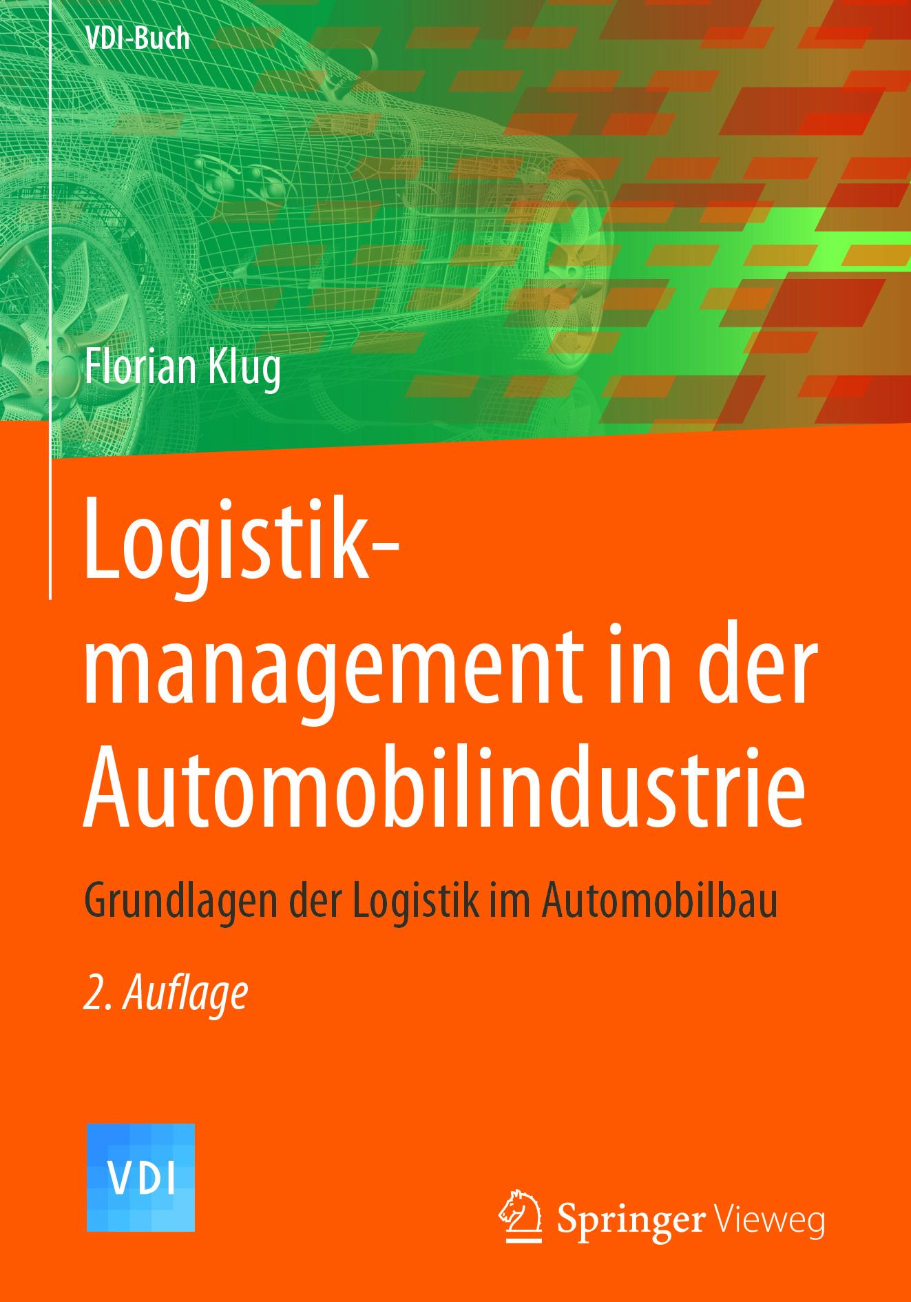 Klug, Florian - Logistikmanagement in der Automobilindustrie, ebook