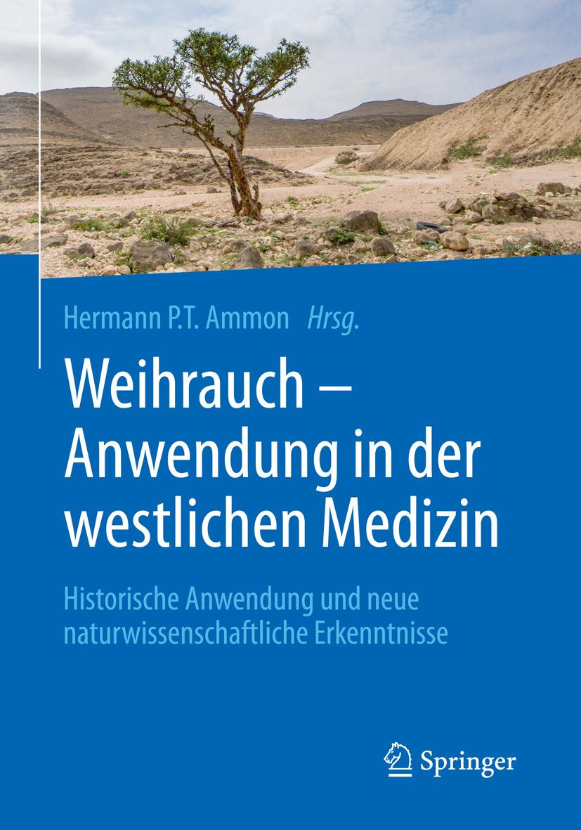 Ammon, Hermann P. T. - Weihrauch – Anwendung in der westlichen Medizin, ebook