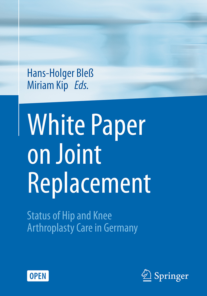 Bleß, Hans-Holger - White Paper on Joint Replacement, ebook