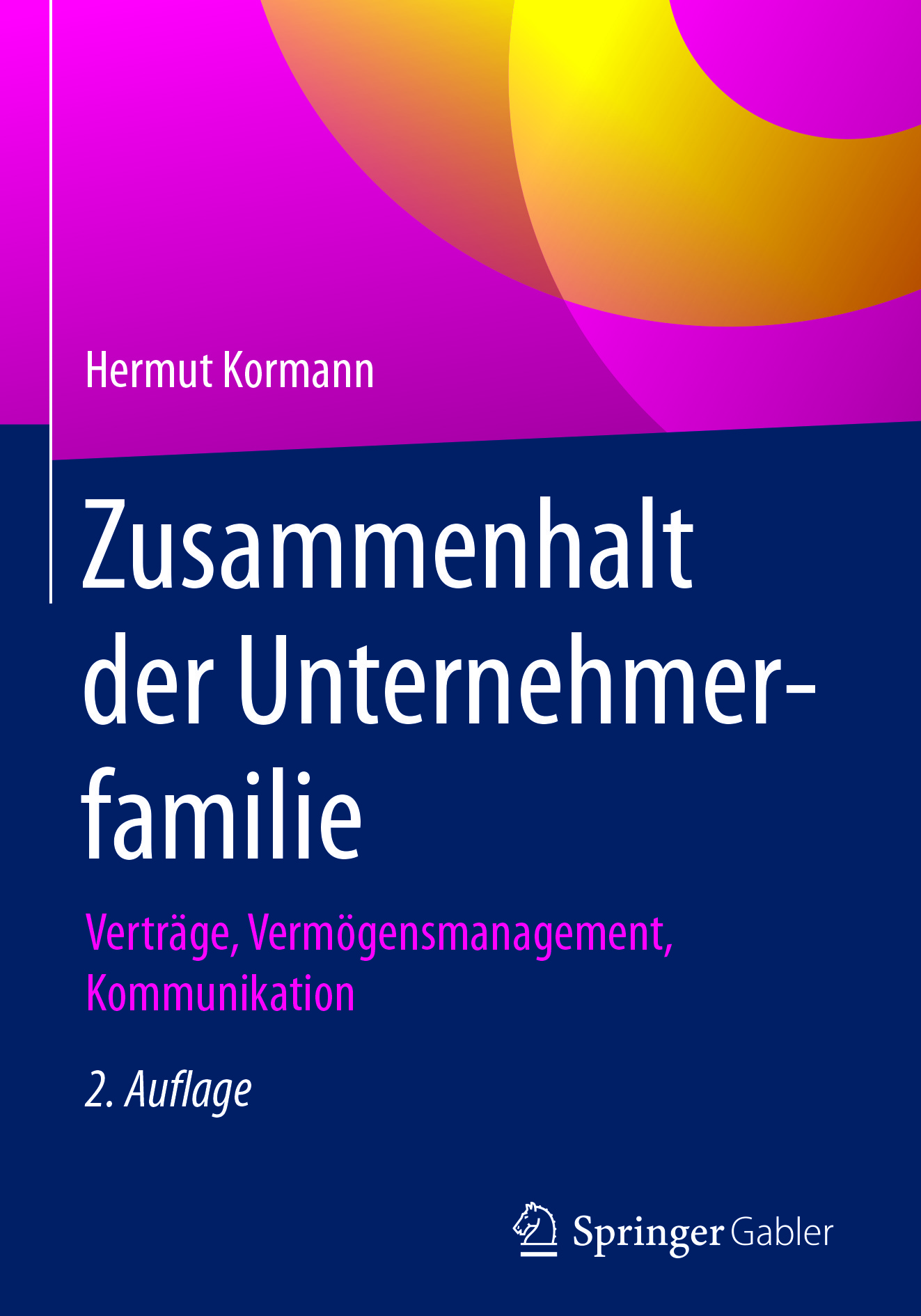 Kormann, Hermut - Zusammenhalt der Unternehmerfamilie, ebook