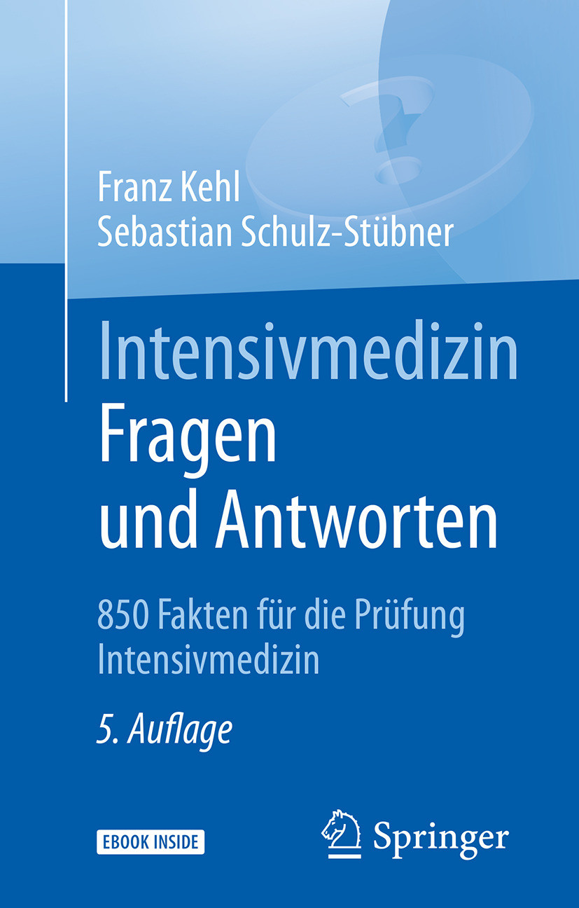 Kehl, Franz - Intensivmedizin Fragen und Antworten, ebook