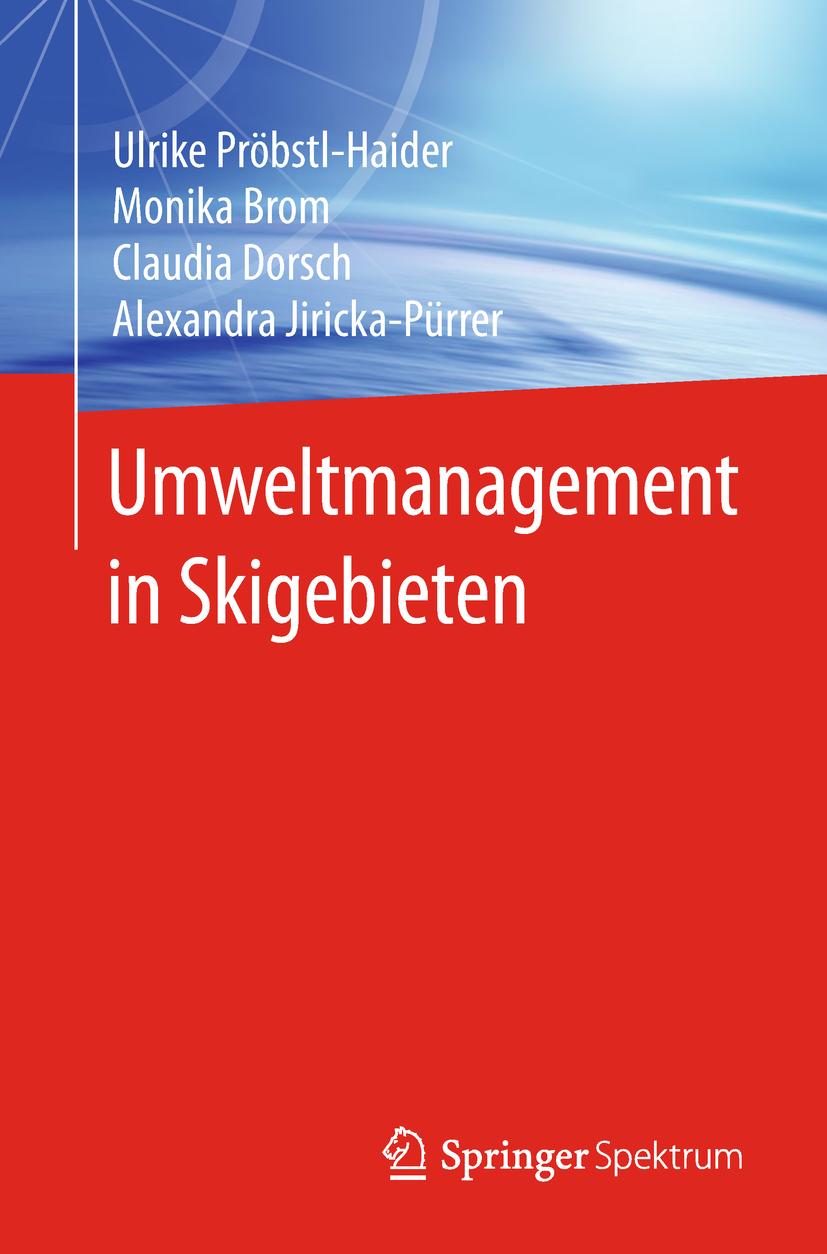 Brom, Monika - Umweltmanagement in Skigebieten, ebook