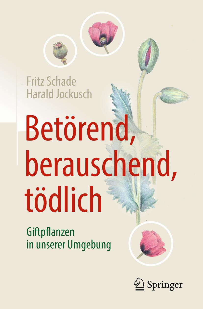 Jockusch, Harald - Betörend, berauschend, tödlich - Giftpflanzen in unserer Umgebung, ebook