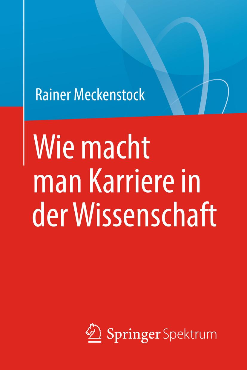 Meckenstock, Rainer - Wie macht man Karriere in der Wissenschaft, ebook