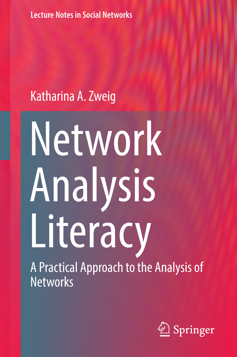 Zweig, Katharina A. - Network Analysis Literacy, ebook
