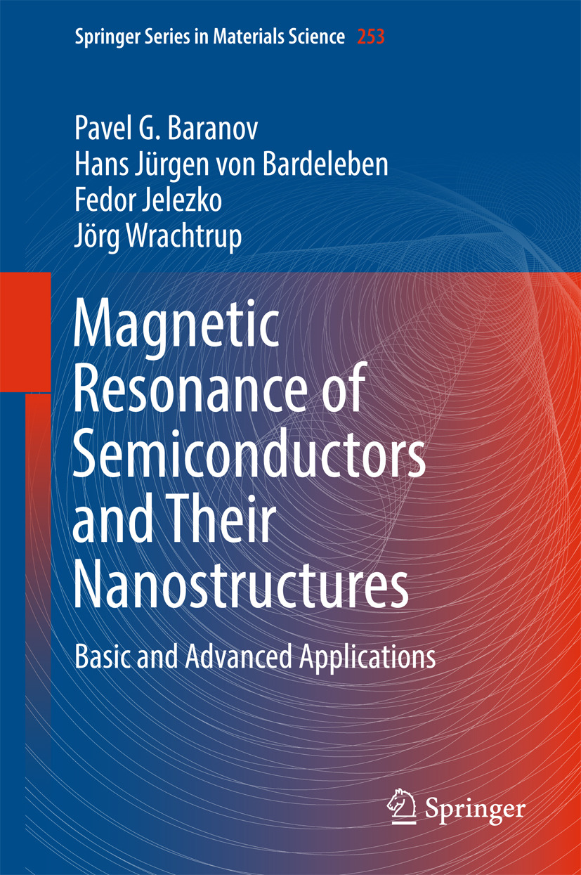 Baranov, Pavel G. - Magnetic Resonance of Semiconductors and Their Nanostructures, ebook