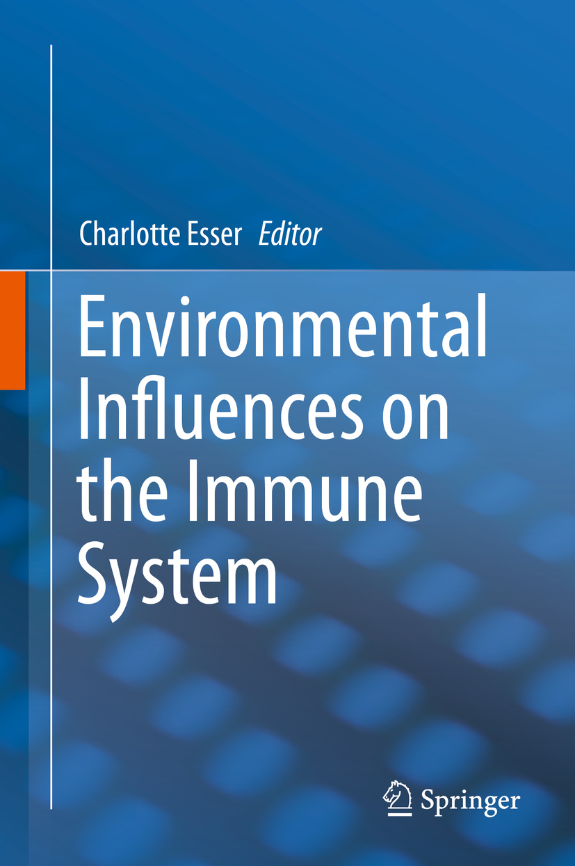 Esser, Charlotte - Environmental Influences on the Immune System, ebook