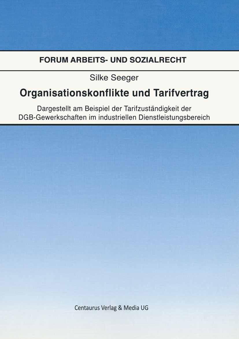Seeger, Silke - Organisationskonflikte und Tarifvertrag, e-kirja