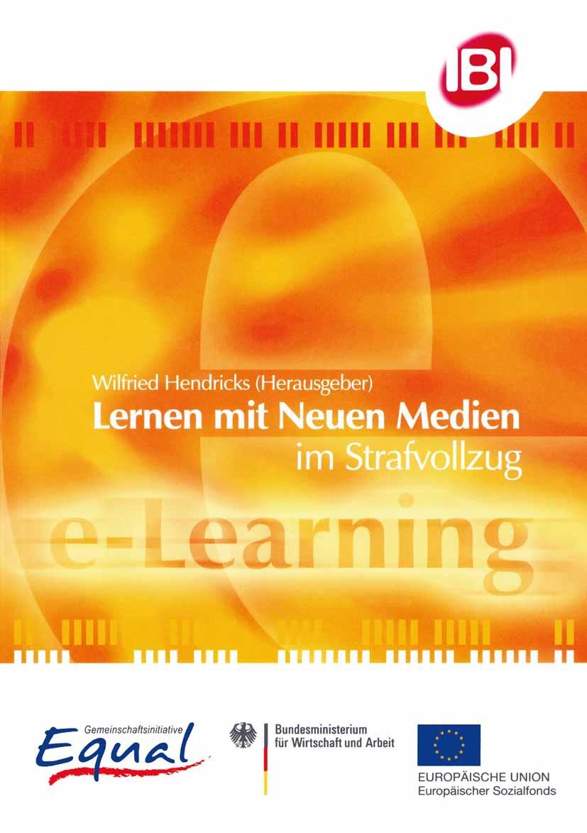 Hendricks, Wilfried - Lernen mit Neuen Medien im Strafvollzug, ebook