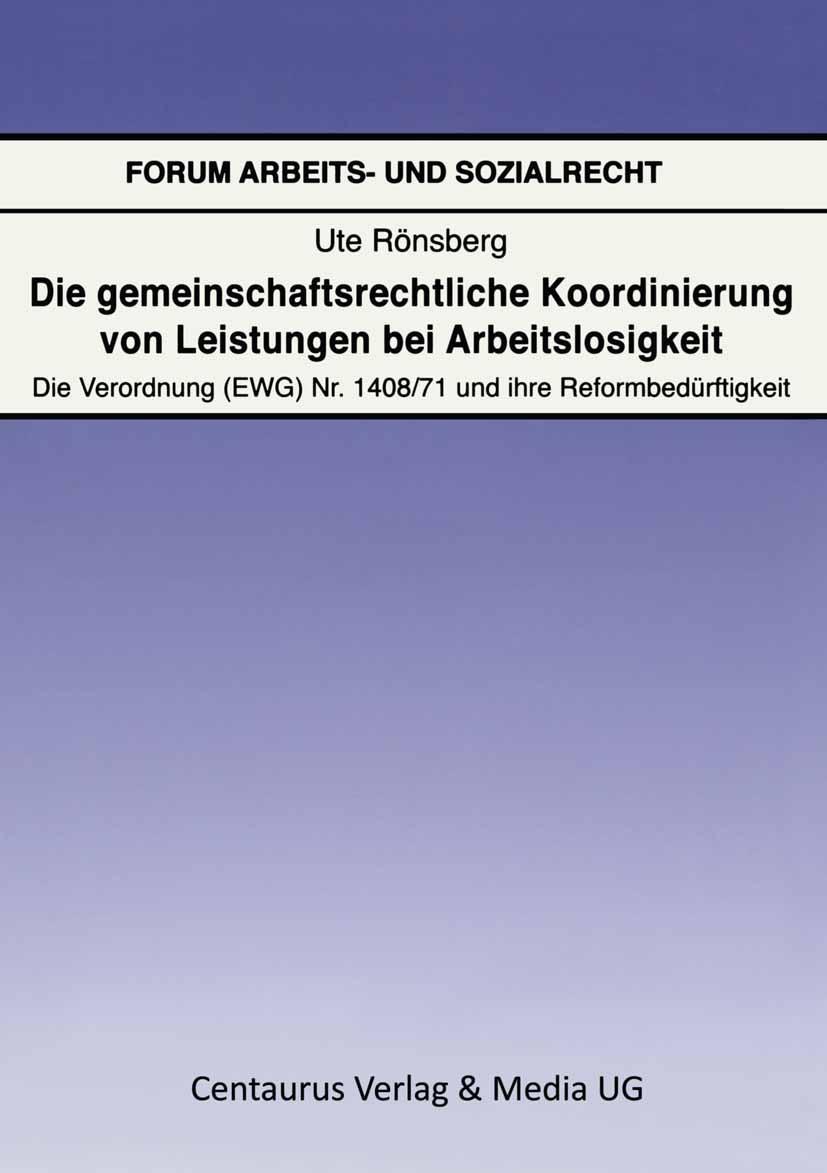 Rönsberg, Ute - Die gemeinschaftsrechtliche Koordinierung von Leistungen bei Arbeitslosigkeit, ebook
