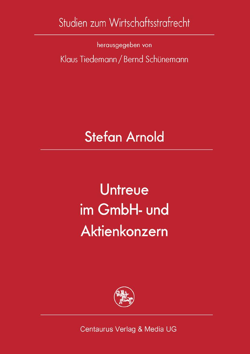 Arnold, Stefan - Untreue im GmbH- und Aktienkonzern, ebook