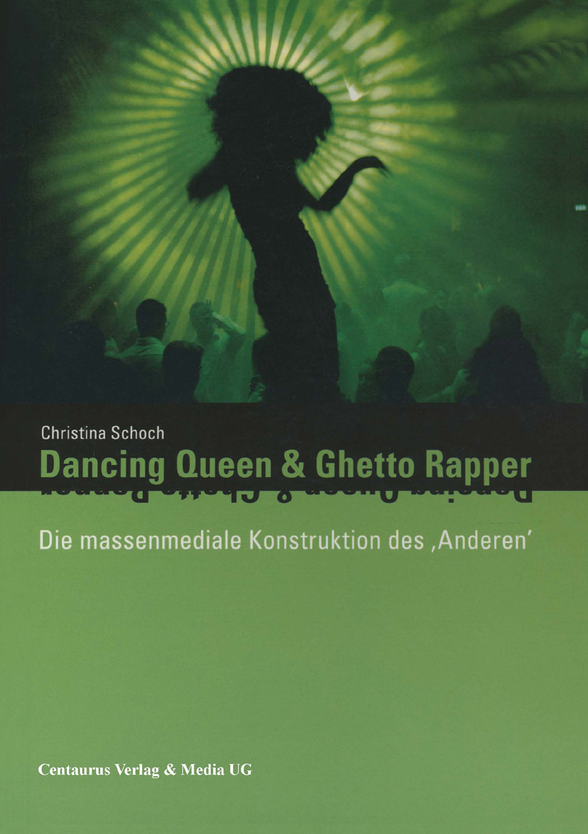 Schoch, Christina - Dancing Queen und Ghetto Rapper, ebook