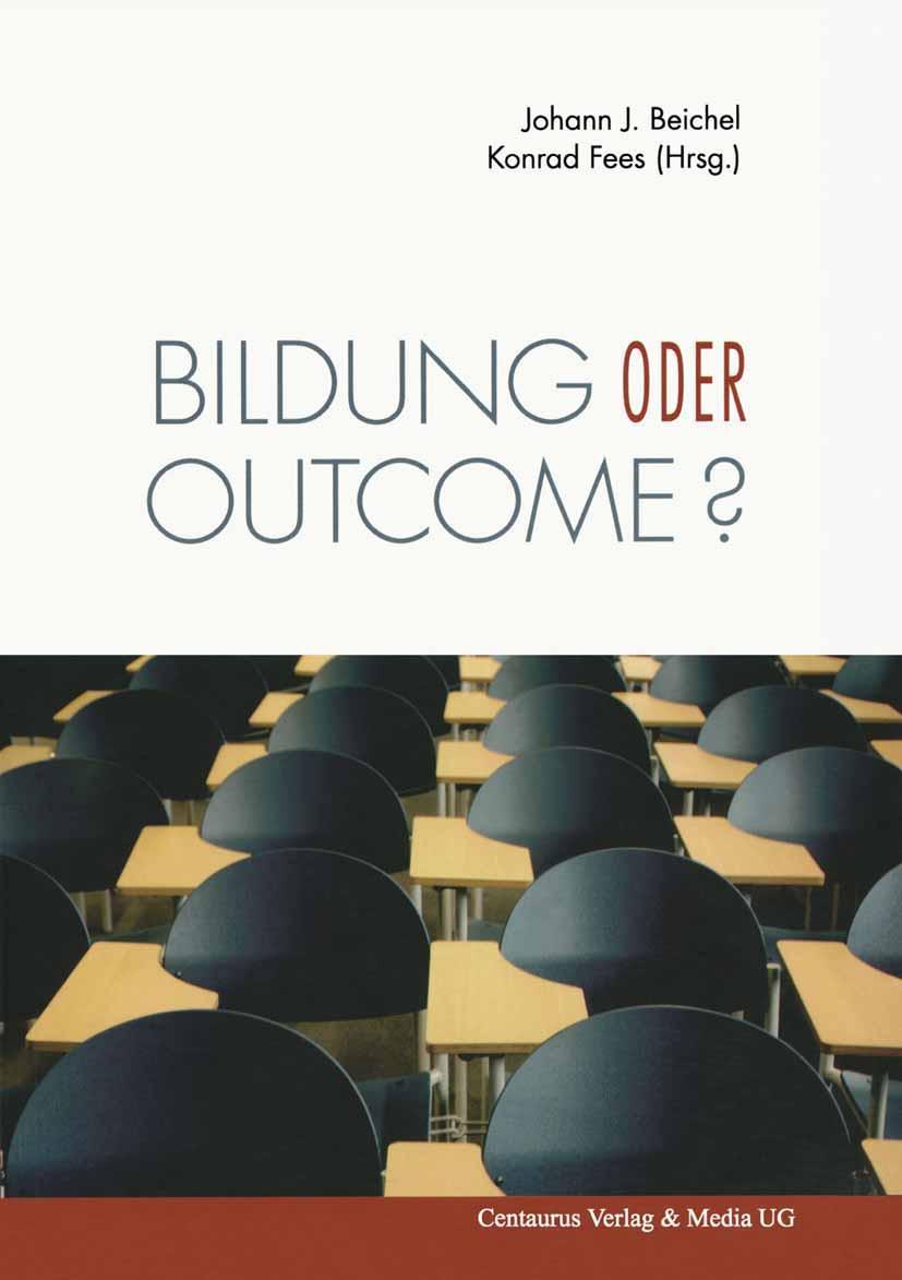Beichel, Johann J. - Bildung oder outcome?, ebook