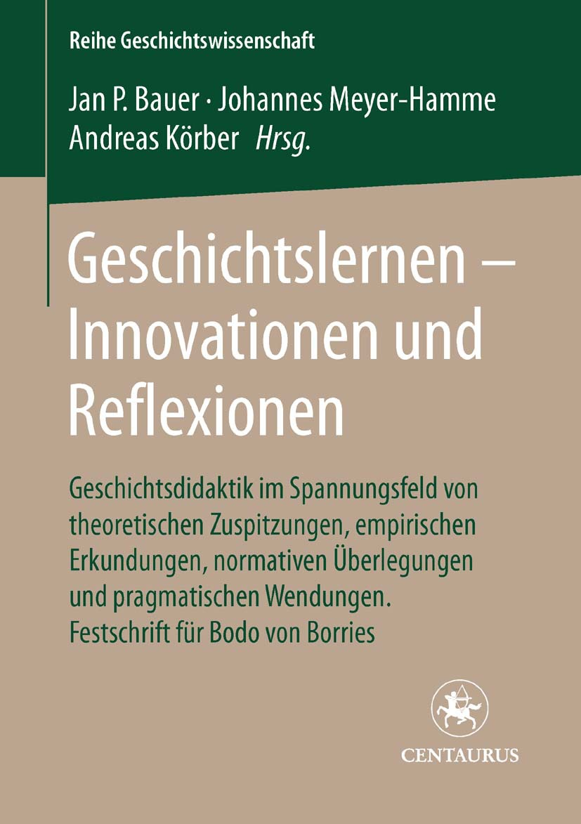 Bauer, Jan-Patrick - Geschichtslernen — Innovationen und Reflexionen, e-kirja