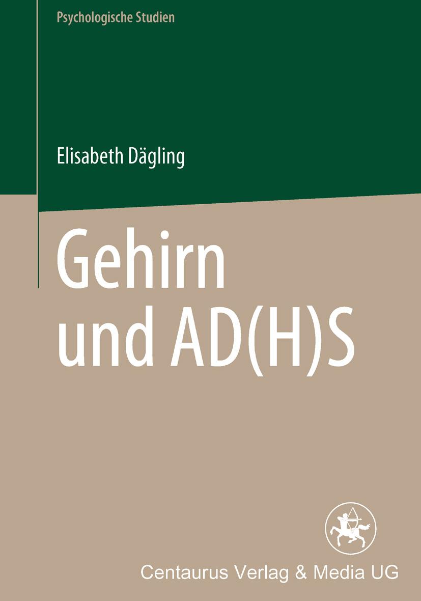 Dägling, Elisabeth - Gehirn und AD(H)S, ebook