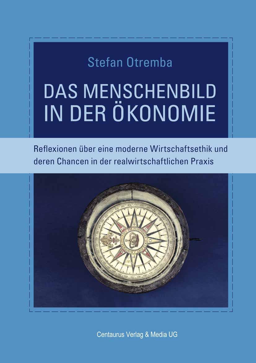 Otremba, Stefan - Das Menschenbild in der Ökonomie, ebook