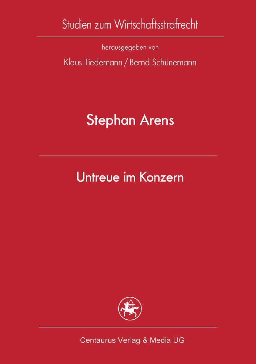 Arens, Stephan - Untreue im Konzern, ebook
