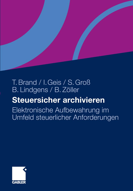 Brand, Thorsten - Steuersicher archivieren, ebook