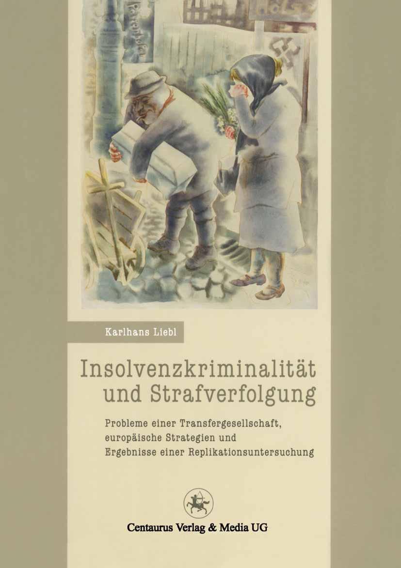 Liebl, Karlhans - Insolvenzkriminalität und Strafverfolgung, ebook