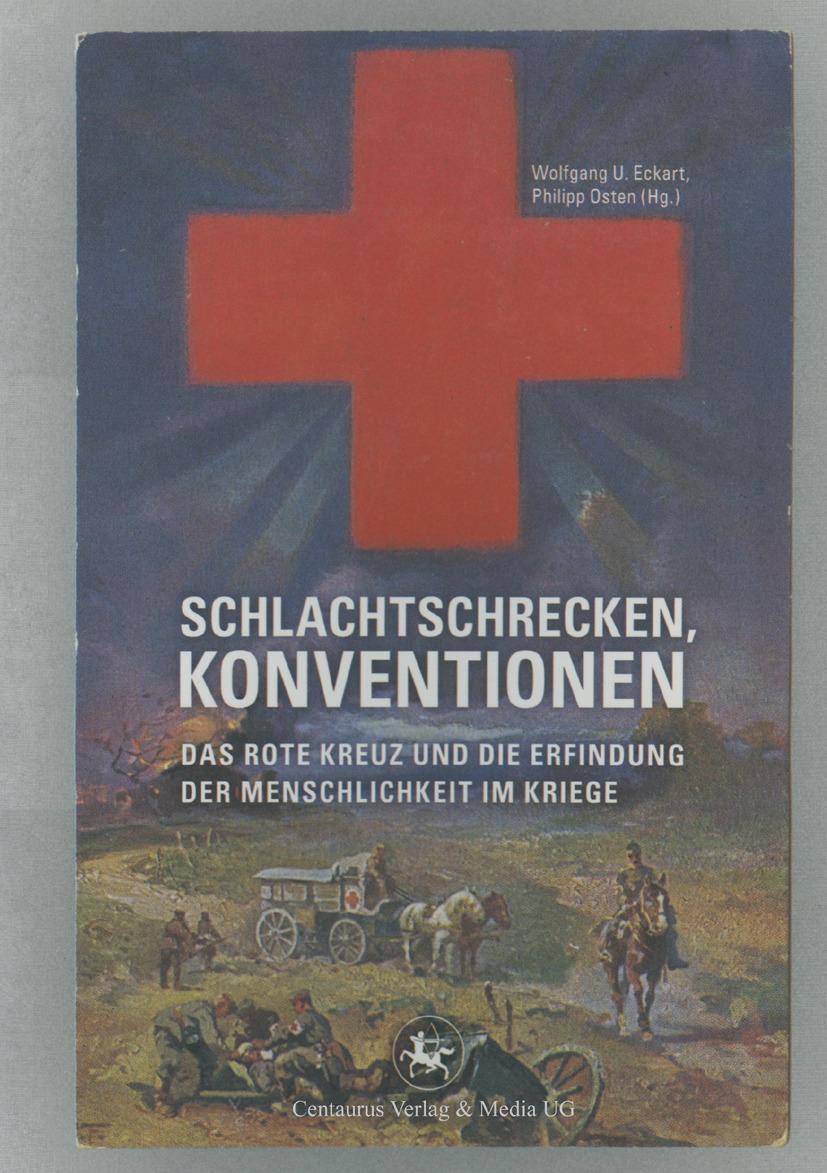 Eckart, Wolfgang U. - Schlachtschrecken — Konventionen, ebook