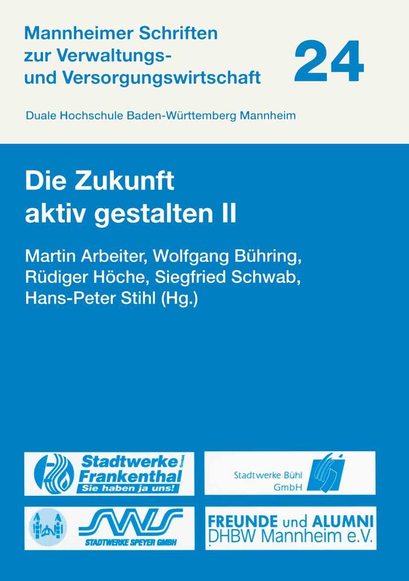 Arbeiter, Martin - Die Zukunft aktiv gestalten II, ebook