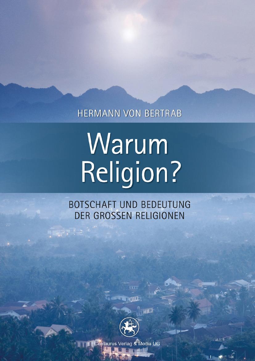 Bertrab, Hermann - Warum Religion?, ebook