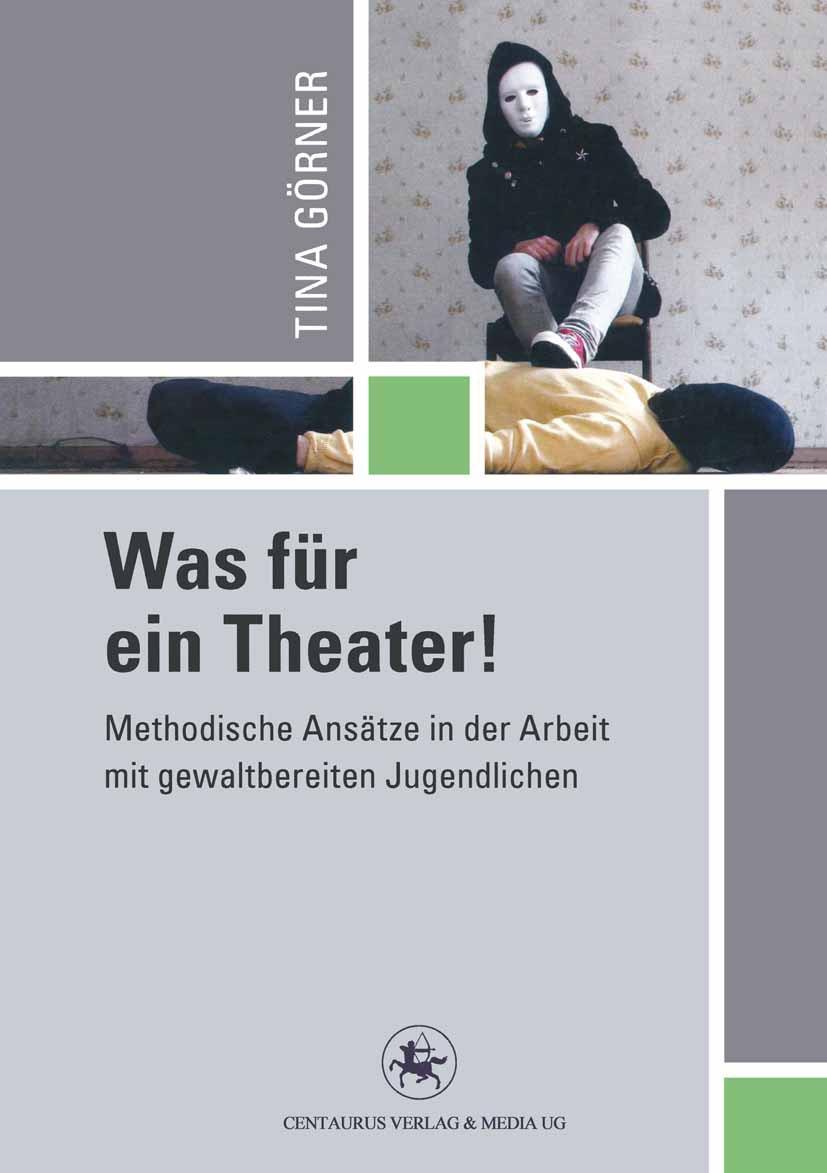 Görner, Tina - Was für ein Theater!, ebook