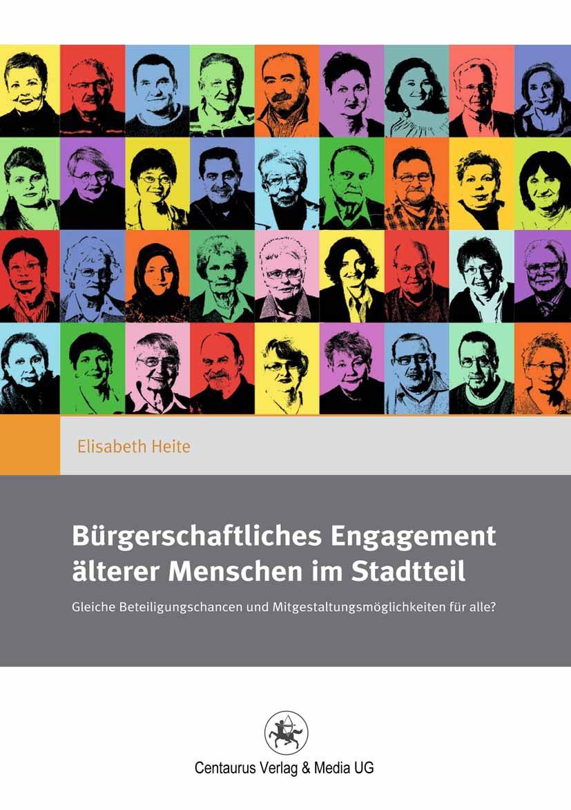 Heite, Elisabeth - Bürgerschaftliches Engagement älterer Menschen im Stadtteil, ebook
