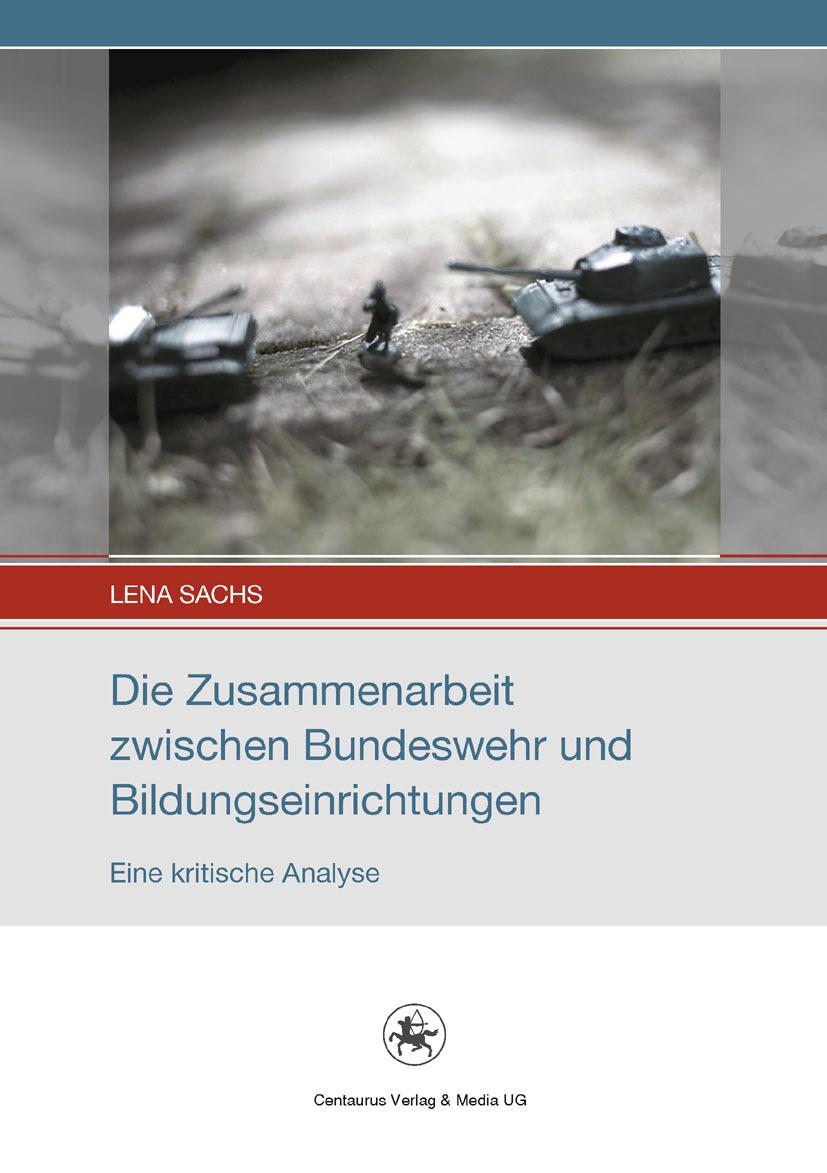 Sachs, Lena - Die Zusammenarbeit zwischen Bundeswehr und Bildungseinrichtungen, ebook
