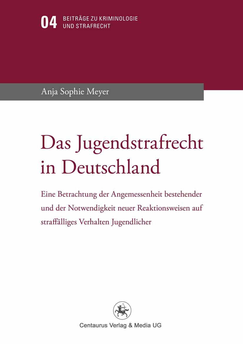 Meyer, Anja Sophie - Das Jugendstrafrecht in Deutschland, ebook