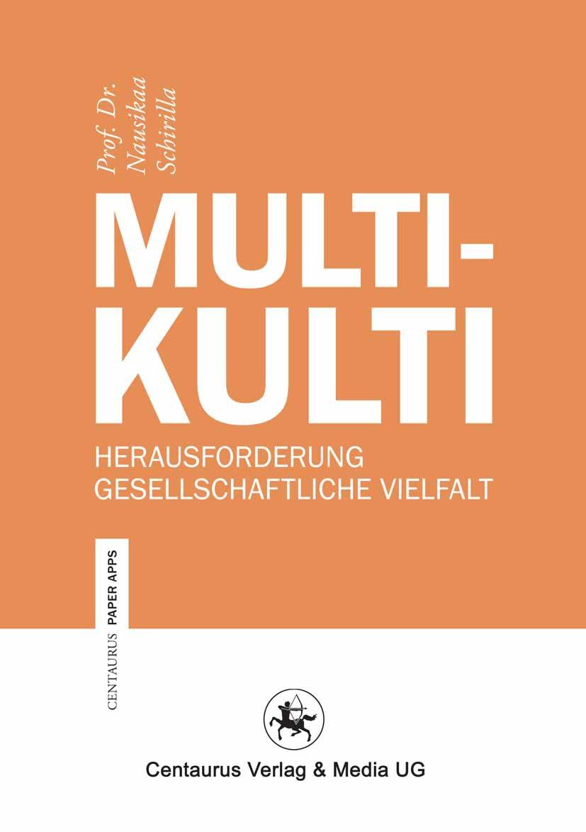 Schirilla, Nausikaa - Multikulti, ebook